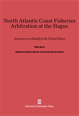 Cover: North Atlantic Coast Fisheries Arbitration at the Hague: Argument on Behalf of the United States