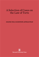 Cover: A Selection of Cases on the Law of Torts, Volume 1: New Edition