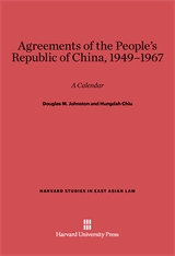 Cover: Agreements of the People's Republic of China, 1949-1967: A Calendar