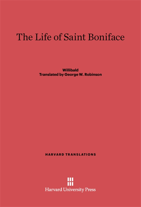 Cover: The Life of Saint Boniface, from Harvard University Press