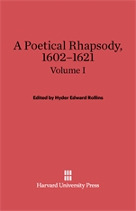 Cover: A Poetical Rhapsody, 1602–1621, Volume I
