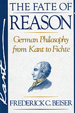 Cover: The Fate of Reason: German Philosophy from Kant to Fichte