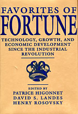 Cover: Favorites of Fortune: Technology, Growth, and Economic Development since the Industrial Revolution