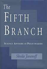 Cover: The Fifth Branch: Science Advisers as Policymakers