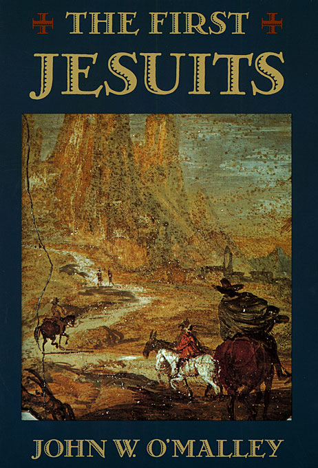 Cover: The First Jesuits, from Harvard University Press