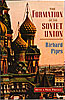 Cover: The Formation of the Soviet Union: Communism and Nationalism, 1917–1923, Revised Edition