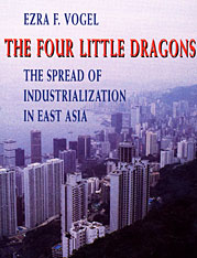 Cover: The Four Little Dragons: The Spread of Industrialization in East Asia