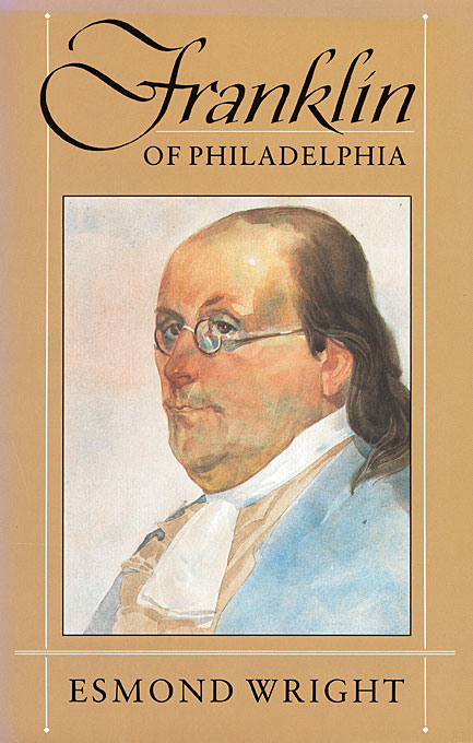 Cover: Franklin of Philadelphia, from Harvard University Press