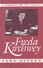 Cover: Freda Kirchwey: A Woman of <i>The Nation</i>