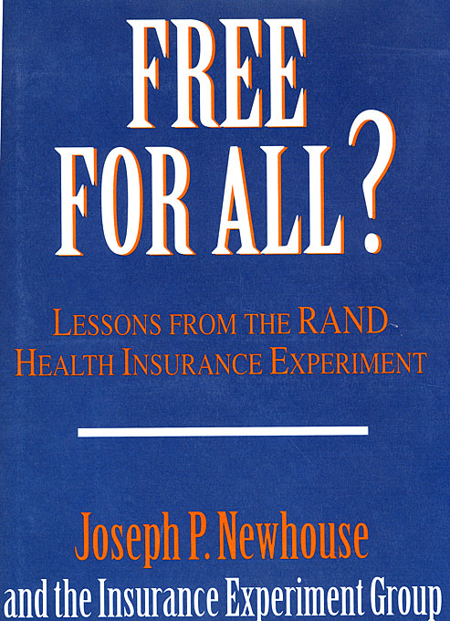 Cover: Free for All?: Lessons from the RAND Health Insurance Experiment, from Harvard University Press