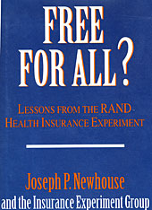 Cover: Free for All?: Lessons from the RAND Health Insurance Experiment