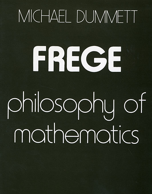 Cover: Frege: Philosophy of Mathematics, from Harvard University Press