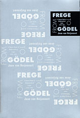 Cover: From Frege to Gödel: A Source Book in Mathematical Logic, 1879-1931