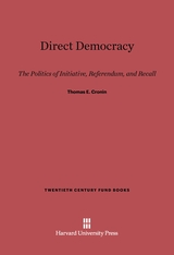 Cover: Direct Democracy: The Politics of Initiative, Referendum, and Recall