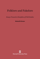 Cover: Folklore and Fakelore: Essays Toward a Discipline of Folk Studies