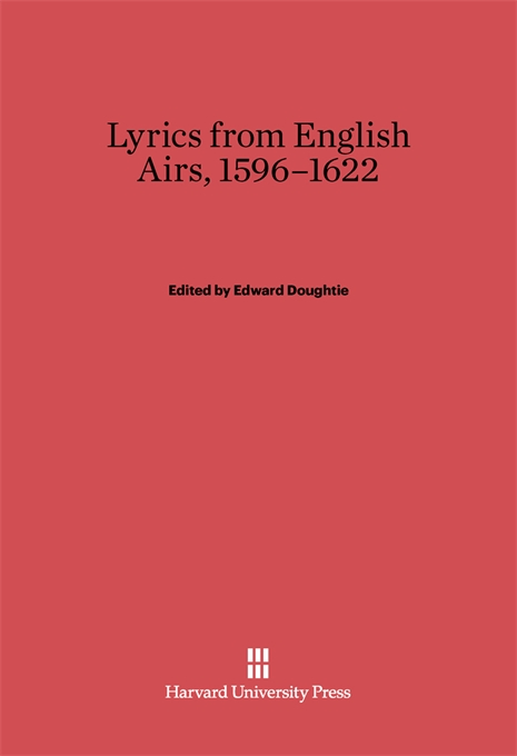 Cover: Lyrics from English Airs, 1596-1622, from Harvard University Press