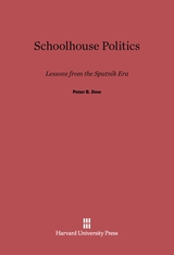 Cover: Schoolhouse Politics: Lessons from the Sputnik Era