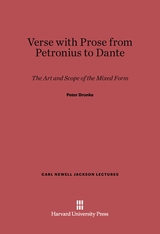Cover: Verse with Prose from Petronius to Dante: The Art and Scope of the Mixed Form