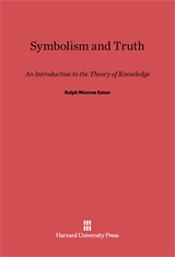 Cover: Symbolism and Truth: An Introduction to the Theory of Knowledge