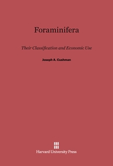 Cover: Foraminifera: Their Classification and Economic Use, 4th Revised and Enlarged Edition