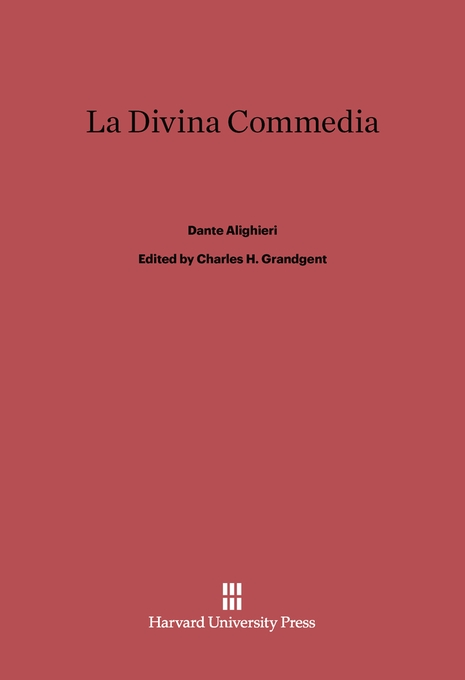 Cover: La Divina Commedia: Revised Edition, from Harvard University Press