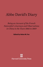 Cover: Abbe David's Diary: Being an Account of the French Naturalist's Journeys and Observations in China in the Years 1866 to 1869