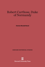 Cover: Robert Curthose, Duke of Normandy