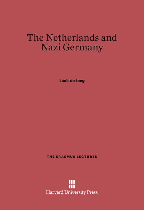 Cover: The Netherlands and Nazi Germany, from Harvard University Press