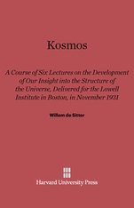 Cover: Kosmos: Course of Six Lectures on the Development of our Inisght into the Structure of the Universe, Delivered for the Lowell Institute in Boston, in November 1931