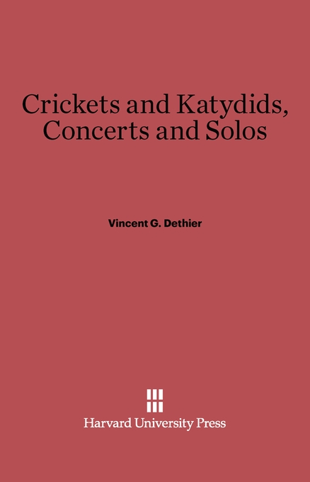 Cover: Crickets and Katydids, Concerts and Solos, from Harvard University Press