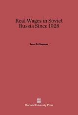 Cover: Real Wages in Soviet Russia since 1928