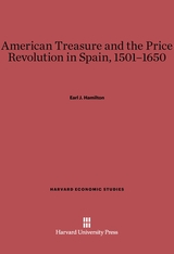 Cover: American Treasure and the Price Revolution in Spain, 1501–1650