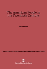 Cover: The American People in the Twentieth Century: 2d Ed., Rev