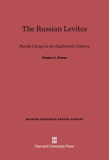 Cover: The Russian Levites: Parish Clergy in the Eighteenth Century