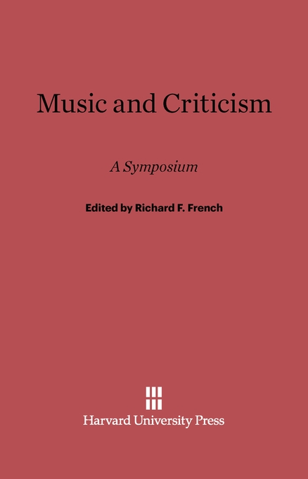 Cover: Music and Criticism: A Symposium, from Harvard University Press