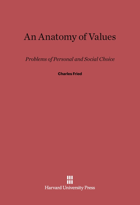 Cover: An Anatomy of Values: Problems of Personal and Social Choice, from Harvard University Press