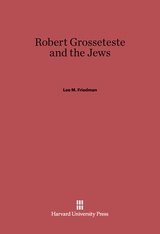 Cover: Robert Grosseteste and the Jews
