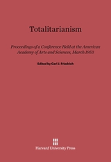 Cover: Totalitarianism: Proceedings of a Conference Held at the American Academy of Arts and Sciences, March 1953
