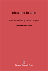 Cover: Dissenter in Zion: From the Writings of Judah L. Magnes