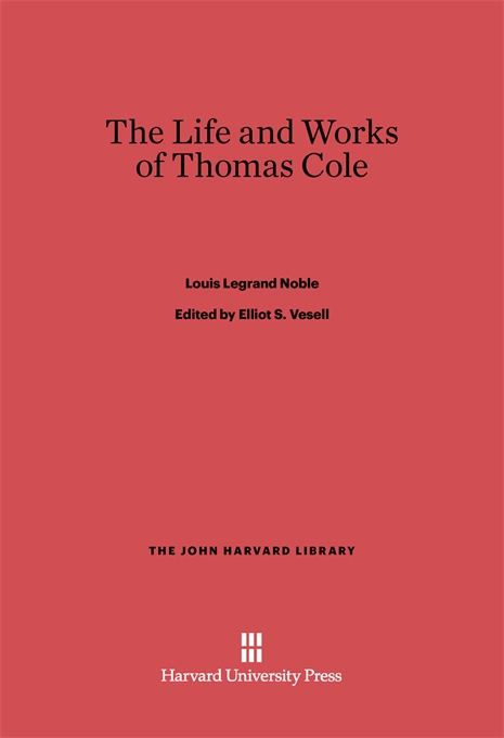 Cover: The Life and Works of Thomas Cole, from Harvard University Press
