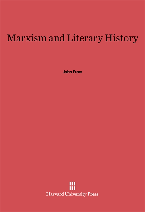Cover: Marxism and Literary History, from Harvard University Press
