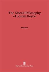 Cover: The Moral Philosophy of Josiah Royce
