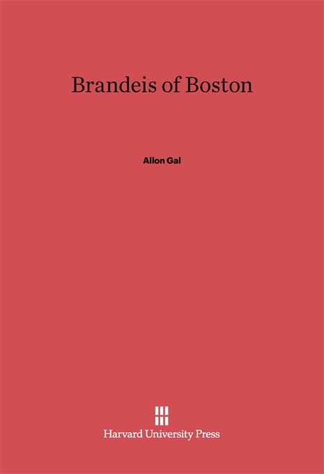 Cover: Brandeis of Boston, from Harvard University Press