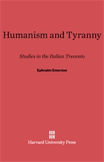 Cover: Humanism and Tyranny: Studies in the Italian Trecento