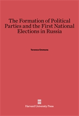 Cover: The Formation of Political Parties and the First National Elections in Russia