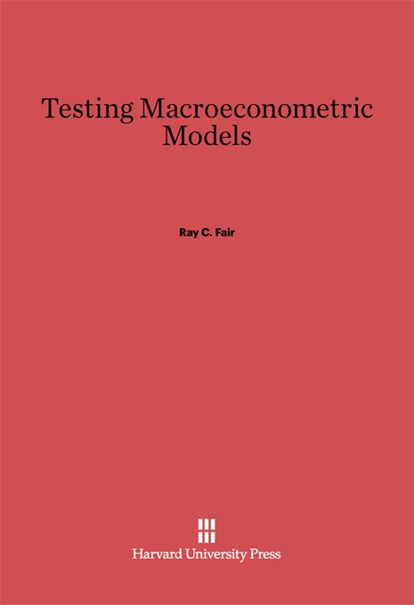 Cover: Testing Macroeconometric Models, from Harvard University Press
