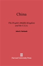 Cover: China: The People's Middle Kingdom and the U.S.A.