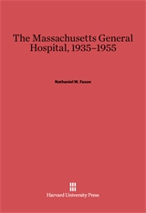 Cover: The Massachusetts General Hospital, 1935–1955