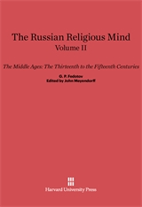 Cover: The Russian Religious Mind, Volume II: The Middle Ages: The Thirteenth to the Fifteenth Centuries