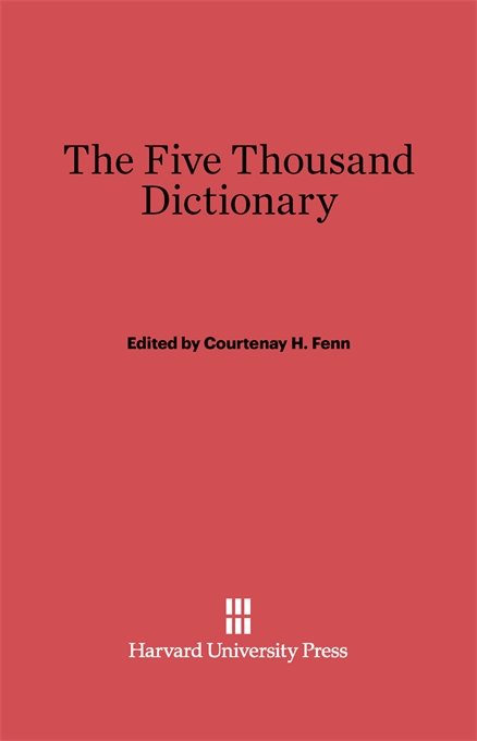 Cover: The Five Thousand Dictionary: A Chinese-English Pocket Dictionary and Index to the Character Cards of the College of Chinese Studies, California College in China, Rev. American ed., based on the fifth Peking ed, from Harvard University Press